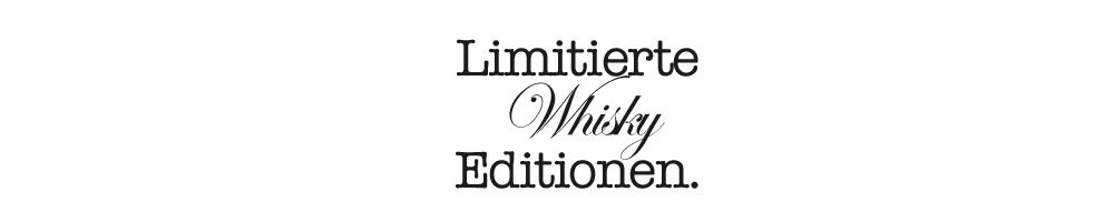 Limited Whisky Editionen